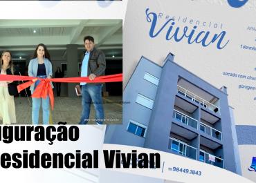 Inauguração do Residencial Vivian